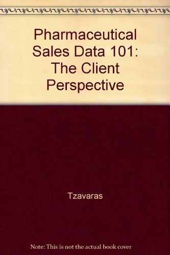 9781412002707: Pharmaceutical Sales Data 101: The Client Perspective
