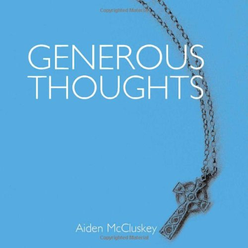 Generous Thoughts: Aiden J. McCluskey