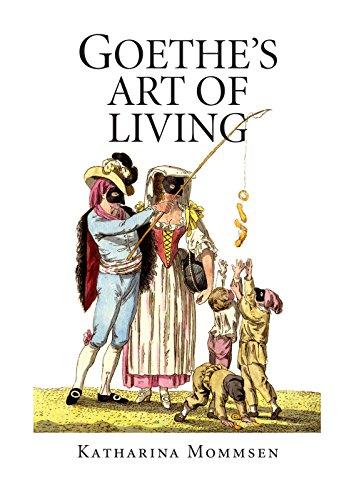 9781412003391: Goethe's Art of Living