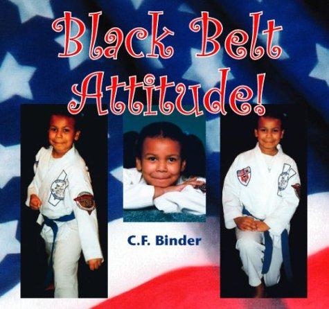 9781412003513: Black Belt Attitude