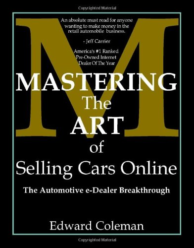 9781412004305: Mastering the Art of Selling Cars Online