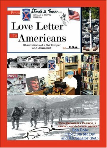 9781412004589: Love Letter to Americans: Observations of a Ski Trooper and Journalist