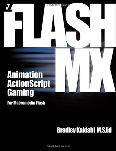 9781412006170: Ez Flash Mx: Animation, Action Script, and Gaming for Macromedia Flash