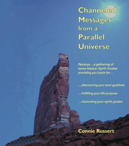 9781412006798: Channeled Messages from a Parallel Universe