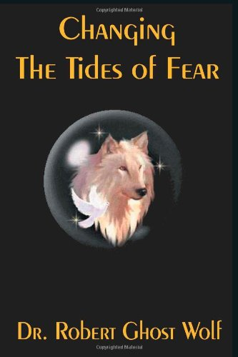 Changing the Tides of Fear: Ghost Wolf, Robert