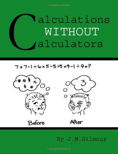 Calculations Without Calculators: John M. Gilmour