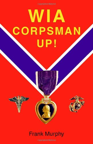WIA, Corpsman Up! (1412008360) by Murphy, Frank