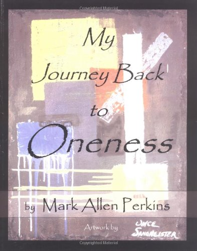 9781412009034: My Journey Back to Oneness