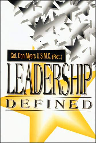 Leadership Defined: Col. Don Myers, U.S.M.C. (RVT)