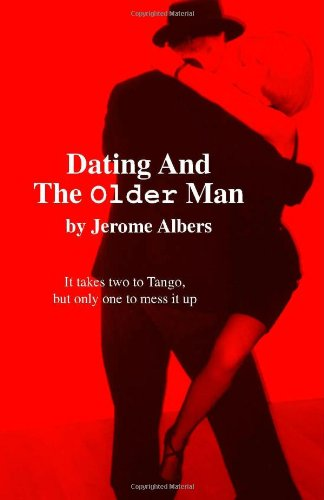 Dating and the Older Man: Jerome Albers