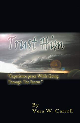 Trust Him: Vera Carroll