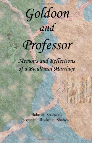 9781412012317: Goldoon and Professor: Memoirs and Reflections of a Bicultural Marriage
