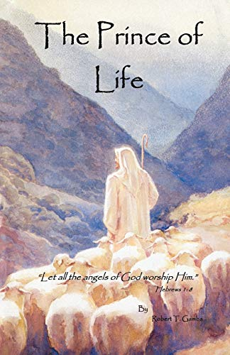 The Prince of Life: Robert T. Gamba