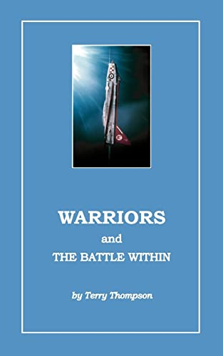 Warriors and the Battle Within (1412014743) by Terry Thompson