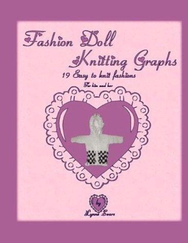 Fashion Doll Knitting Graphs: Lynne Sears