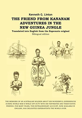 9781412014984: The Friend From Kananam: Adventures In The New Guinea Jungle