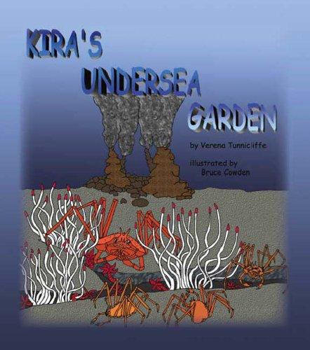 Kira's Undersea Garden: Verena Tunnicliffe