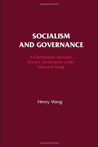Socialism and Governance: A Comparison Between Maoist: Wang, Henry