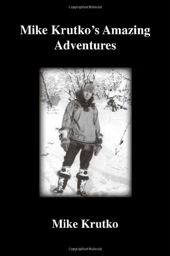 Mike Krutko's Amazing Adventures: Krutko, Mike