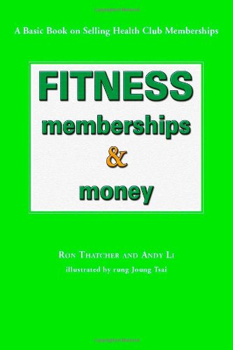 Fitness, Memberships and Money: Ron Thatcher