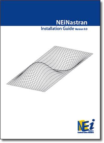 9781412019729: NEi Nastran Installation Guide Version 9.1
