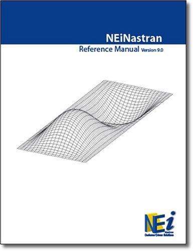 9781412019736: NEi Nastran Reference Manual Version 9.1