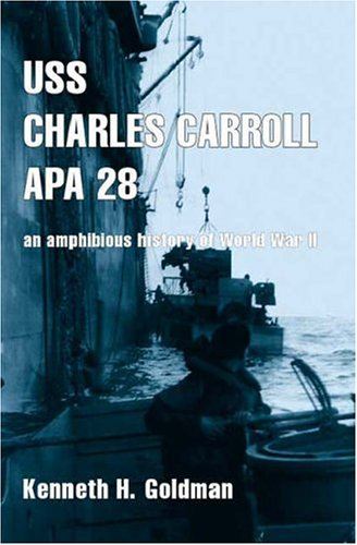 9781412021142: Uss Charles Carroll Apa28: An Amphibious History of World War II