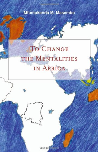 9781412021319: To Change the Mentalities in Africa