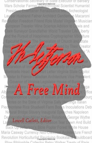 9781412022095: Thomas Jefferson: A Free Mind