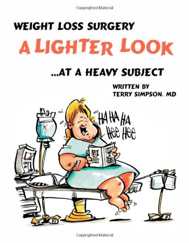 9781412022835: Weight Loss Surgery: A Lighter Look at a Heavy Subject