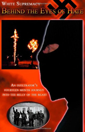 9781412023542: White Supremacy: Behind the Eyes of Hate