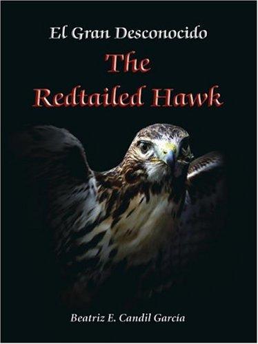 9781412024242: El Gran Desconocido: The Redtailed Hawk