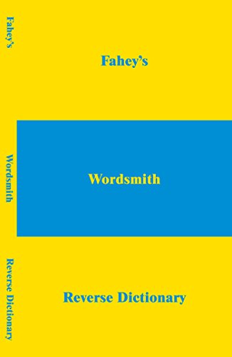 9781412024341: Fahey's Wordsmith Reverse Dictionary