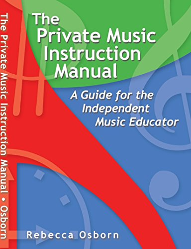 9781412025317: The Private Music Instruction Manual: A Guide for the Independent Music Educator