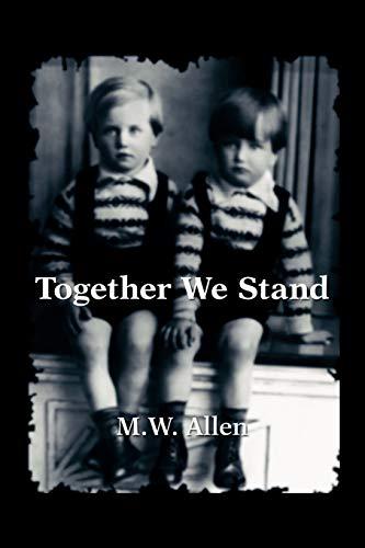Together We Stand: M. W. Allen