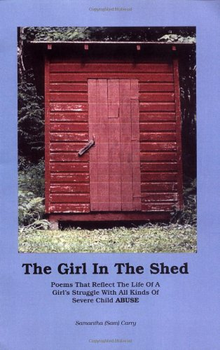 9781412027618: The Girl in the Shed