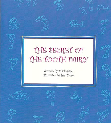 9781412028264: The Secret of the Tooth Fairy