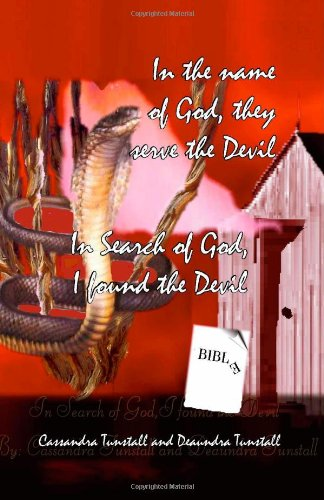 9781412028417: In the Name of God, They Serve the Devil