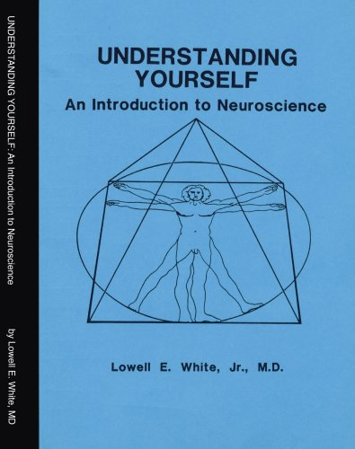 9781412028646: Understanding Yourself: An Introduction to Neuroscience