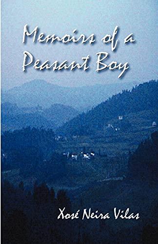 Memoirs of a Peasant Boy: Neira Vilas