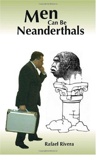 9781412030762: Men Can Be Neanderthals