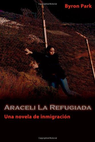 9781412031387: Araceli La Refugiada (Spanish Edition)