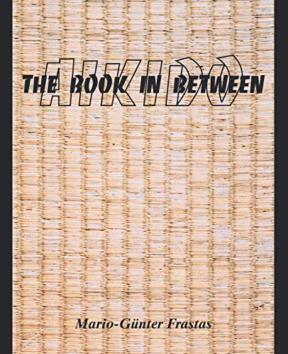 9781412033602: Aikido: The Book in Between