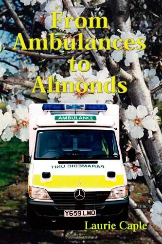 9781412033633: From Ambulances to Almonds