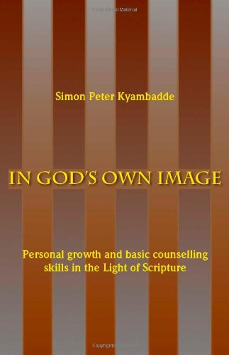 9781412033664: In God's Own Image: Personal Growth and Basic Counselling Skills in theLight of Scripture