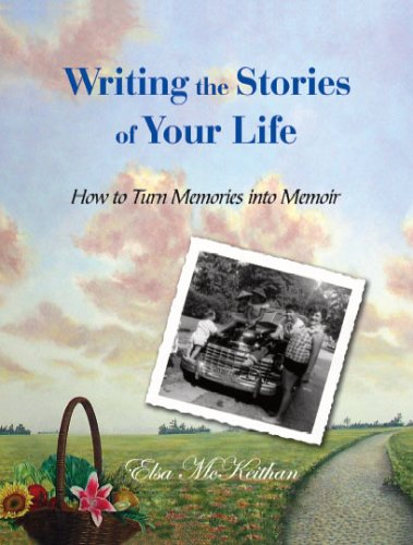 9781412035286: Writing the Stories of Your Life: How to Turn Memories into Memoir