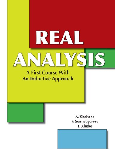 9781412035293: Real Analysis: A First Course With An Inductive Approach