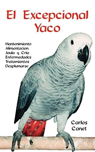 9781412036580: El Excepcional Yaco (Spanish Edition)