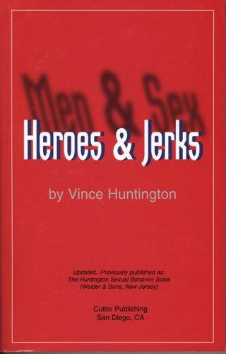 9781412038591: Men & Sex/Heroes & Jerks