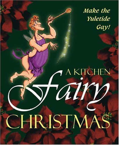 9781412038867: A Kitchen Fairy Christmas